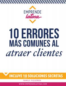 10 Errores mas comunes al atraer clientes